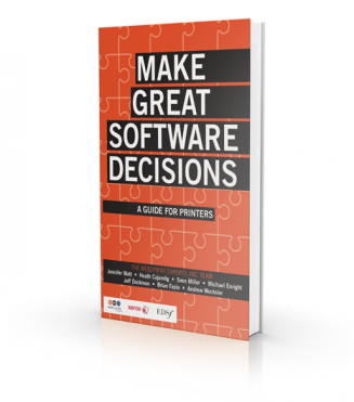 Great Software Decisions: A Guide for Printers
